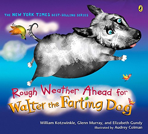 9780142408452: Rough Weather Ahead for Walter the Farting Dog