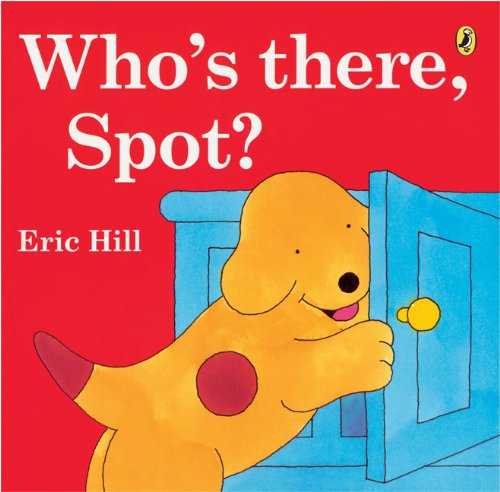 9780142408643: Who's There, Spot?