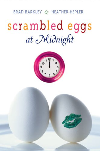 Scrambled Eggs at Midnight: Brad Barkley, Heather