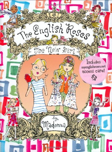 The New Girl (The English Roses #3): Madonna