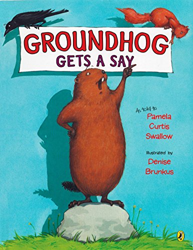 9780142408964: Groundhog Gets a Say