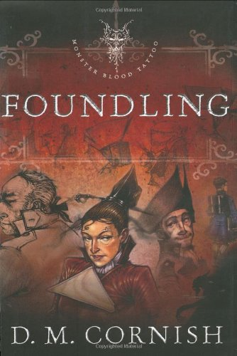 9780142409138: Foundling (Monster Blood Tattoo, Book 1)