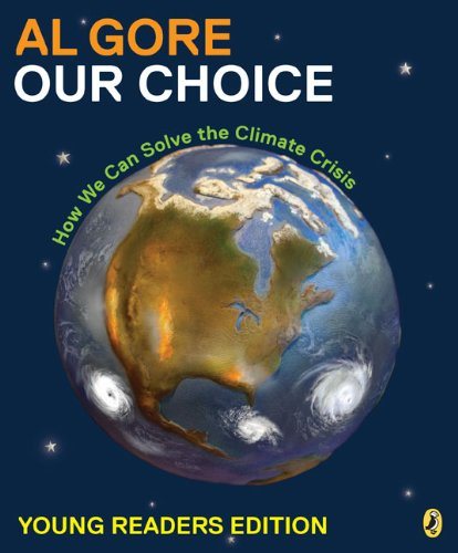 9780142409817: Our Choice: How We Can Solve the Climate Crisis (Young Reader Edition)