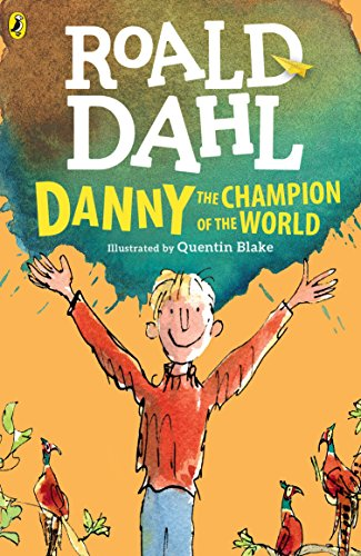 9780142410332: Danny the Champion of the World