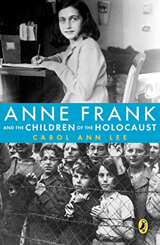9780142410691: Anne Frank and the Children of the Holocaust