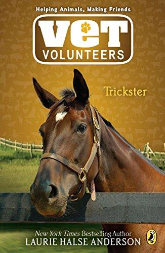 9780142410837: Trickster (Vet Volunteers (Quality))