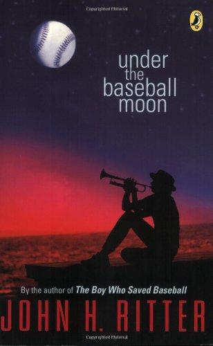 9780142410905: Under the Baseball Moon