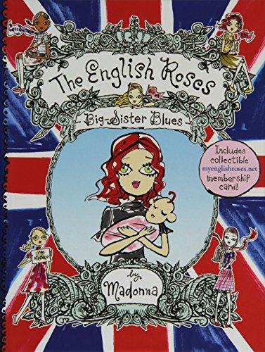 Big-Sister Blues (English Roses #5): Madonna