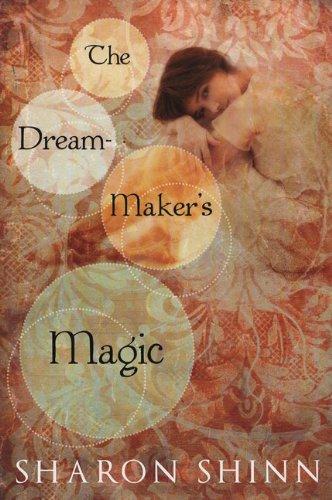 9780142410967: The Dream-Maker's Magic