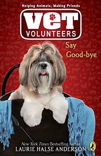 9780142411001: Say Good-bye (Vet Volunteers #5)