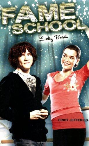 Lucky Break #6 (Fame School): Cindy Jefferies