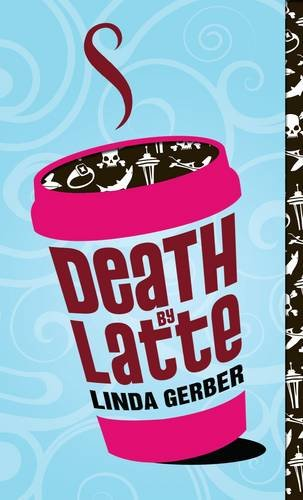 9780142411186: Death by Latte (The Death by ... Mysteries)