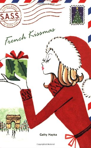 9780142411339: French Kissmas (S.A.S.S.: Students Across the Seven Seas)