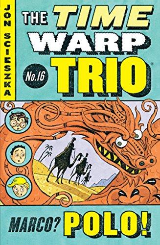 9780142411773: Marco? Polo! #16 (Time Warp Trio)