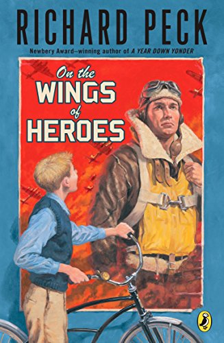 9780142412046: On the Wings of Heroes