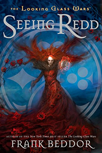 9780142412091: Seeing Redd: The Looking Glass Wars, Book Two