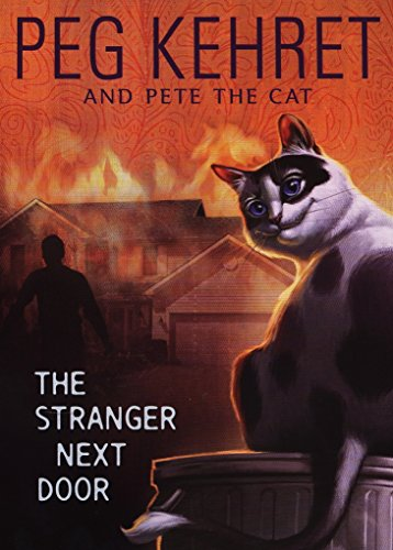 The Stranger Next Door (Pete the Cat) (0142412481) by Peg Kehret; Pete the Cat