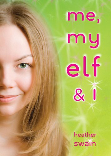 9780142412558: Me, My Elf & I