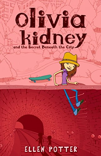 9780142412633: Olivia Kidney and the Secret Beneath the City