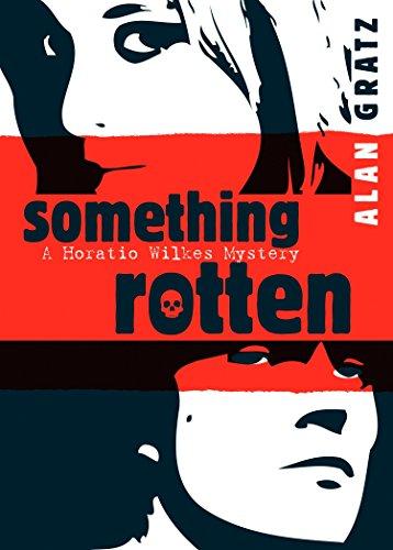 9780142412978: Something Rotten (Horatio Wilkes Mystery)