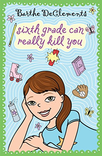 9780142413807: Sixth Grade Can Really Kill You