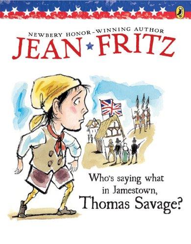 9780142414019: Who's Saying What in Jamestown, Thomas Savage?