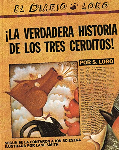 9780142414477: The True Story of the 3 Little Pigs/!La Verdadera Historia de Los Tres Cerditos!