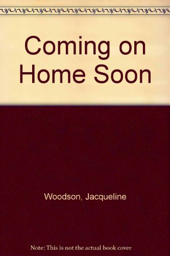 9780142414781: Coming on Home Soon