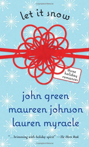 9780142414996: Let It Snow: Three Holiday Romances
