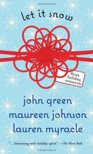 9780142414996: Let It Snow: Three Holiday Romances
