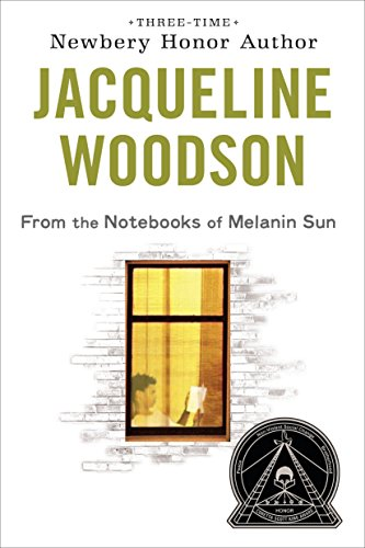 From the Notebooks of Melanin Sun: Jacqueline Woodson
