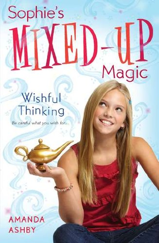 9780142416495: Sophie's Mixed-Up Magic: Wishful Thinking: Book 1