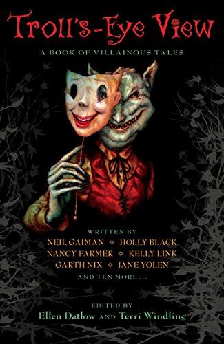 9780142416730: Troll's-Eye View: A Book of Villainous Tales