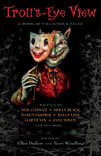 9780142416730: Troll's-Eye View: A Book of Villainous Tales