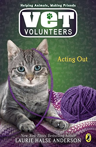 9780142416761: Acting Out (Vet Volunteers (Quality))