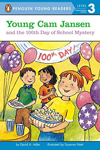9780142416853: Young Cam Jansen and the 100th Day of School Mystery