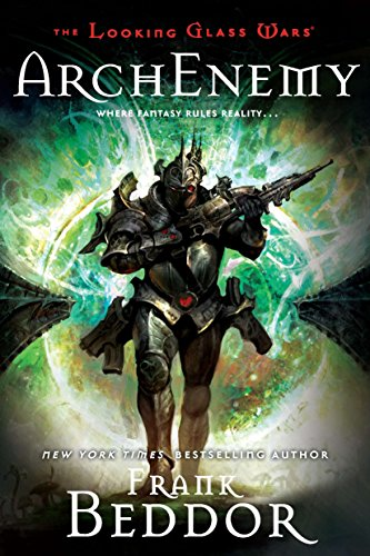 9780142416891: ArchEnemy: The Looking Glass Wars, Book Three