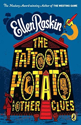 The Tattooed Potato and Other Clues: Raskin, Ellen