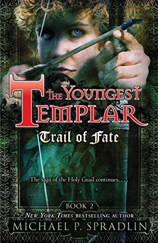 9780142417072: Trail of Fate: Book 2 (Youngest Templar (Quality))