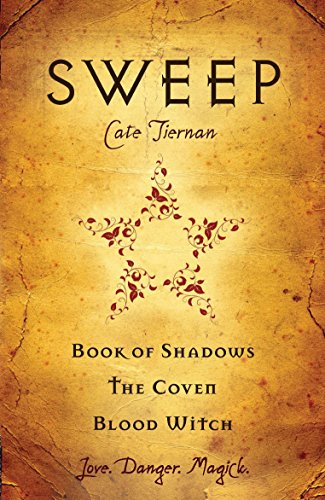 Sweep: Book of Shadows, The Coven, and Blood Witch Format: Paperback: Tiernan, Cate (Author)