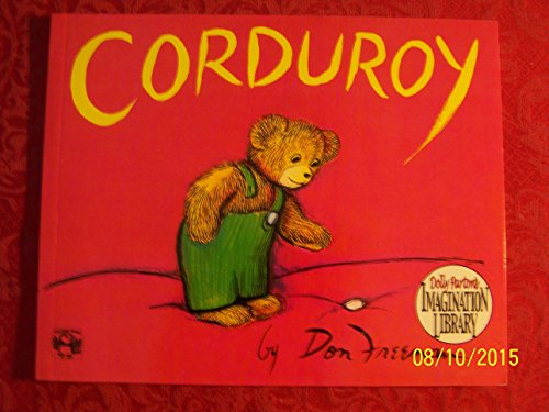 9780142417355: Corduroy (Dolly Parton's Imagination Library)