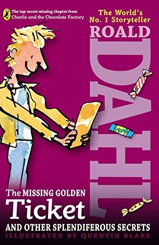 9780142417423: The Missing Golden Ticket and Other Splendiferous Secrets