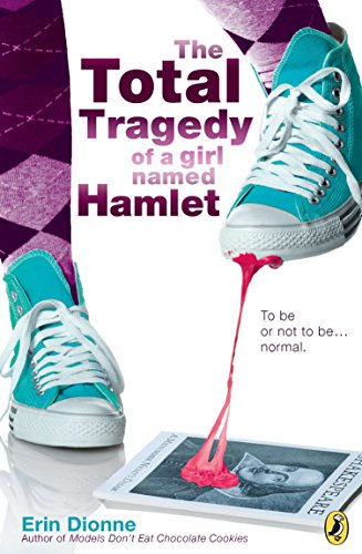 9780142417485: The Total Tragedy of a Girl Named Hamlet