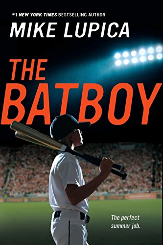 The Batboy: Lupica, Mike