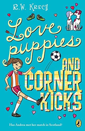9780142417836: Love Puppies and Corner Kicks