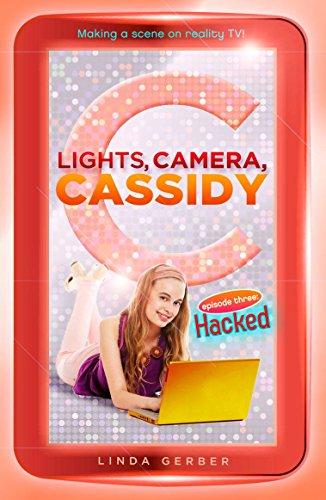 9780142418161: Lights, Camera, Cassidy: Hacked