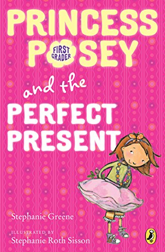 9780142418284: Princess Posey and the Perfect Present: Book 2 (Princess Posey, First Grader)