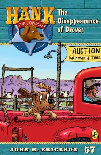 9780142418451: The Disappearence of Drover #57 (Hank the Cowdog)