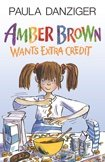 9780142418611: Amber Brown Wants Extra Credit