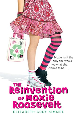 9780142418703: The Reinvention of Moxie Roosevelt